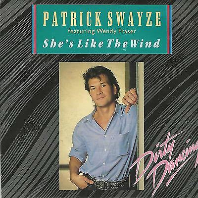 "PATRICK SWAYZE Feat. WENDY FRASER"" SHE'S LIKE THE WIND"" 7"" OST DIRTY DANCING"