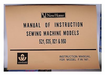 JANOME NEW HOME 521,535,921,950,WINFIELD FW161 sewing machine instruction Manual