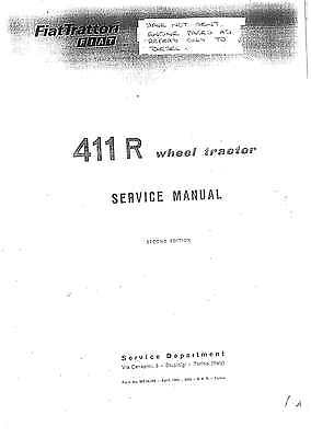 Fiat Tractor 411r Service Manual with 415 Manual supplement to the 411r on CD