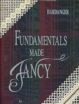 Hardanger FUNDAMENTALS MADE FANCY Book By JANICE LOVE Embroidery Patterns