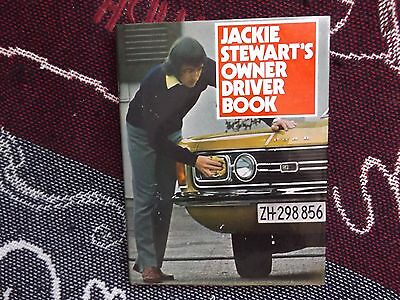 Jackie Stewart's Owner Driver Book - Hand Signed - 1973 Hb Dj Book