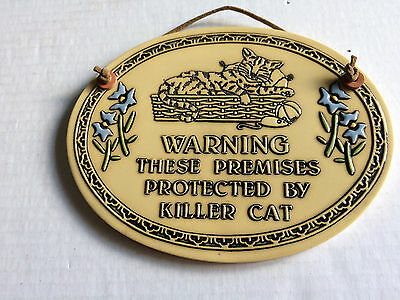 Warning These Premises Protected by a Killer Cat Sign Trinity Pottery Vintage