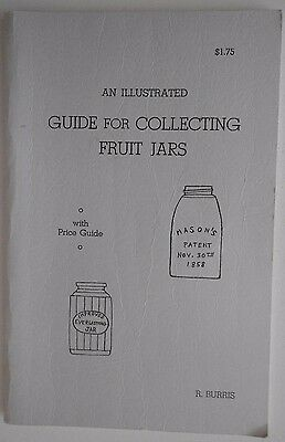 Illustrated Guide for Collecting Fruit Jars, 7/15/1968 by R. Burris