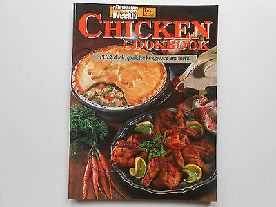 Women's Weekly Chicken Cookbook - Plus Duck, Quail, Turkey Goose And More