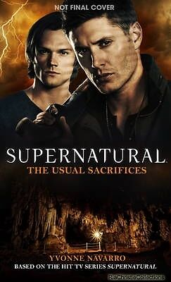 Supernatural The Usual Sacrifices Yvonne Navarro Paperback NEW Book