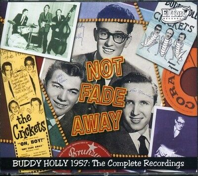 Buddy & The Crickets Holly Not Fade Away: Buddy Holly 1957 : The Complete Rec  3