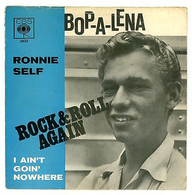 "RONNIE SELF : Bop-A-Lena - 7"" GERMANY 1968 reissue of 1958 single. Rare !"