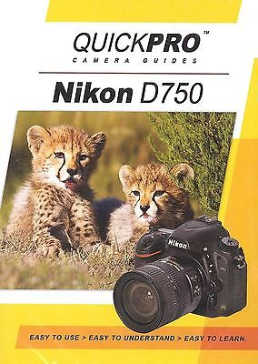 Nikon D750 by QuickPro Camera Guides ( 101 minutes Tutorial DVD)