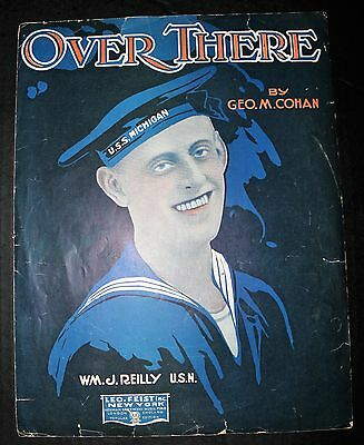 Antique 1917 Over There Sheet Music George Cohan William Reilly Feist Ny England
