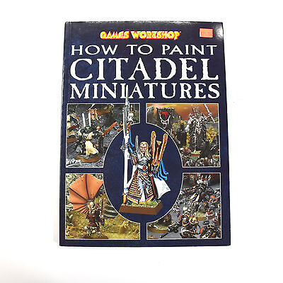 WARHAMMER How to paint citadel miniatures Book Games workshop