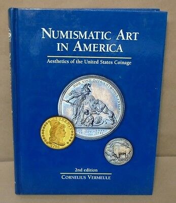 Numismatic Art In America Aesthetics of the United States Coinage by Vermeule 2