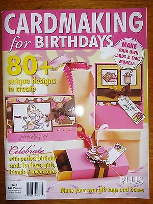 Cardmaking For Birthdays Magazine No 1 - As New - Scrapbooking Gift Tags & Boxes
