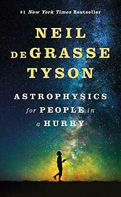 Astrophysics for People in a Hurry by Neil Degrasse Tyson New Hardback Book