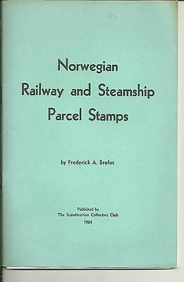 Norwegian Railway And Steamship Parcel Post By Frederick A. Brofos