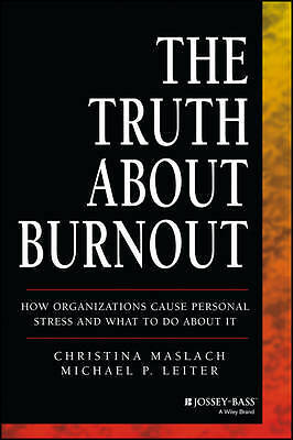 The Truth About Burnout Christina Maslach Michael P. Leiter Paperback NEW Book
