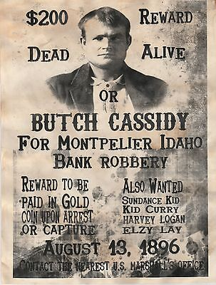Old West Wanted Posters~Butch Cassidy Wanted Poster Outlaw Old West Bank Robber