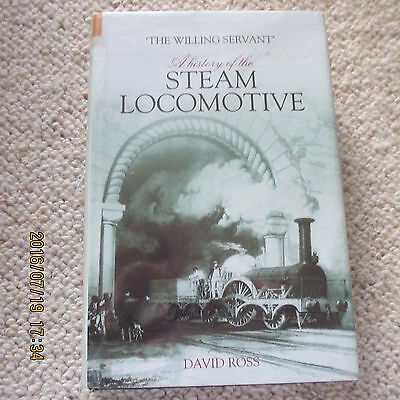 A history of the STEAM LOCOMOTIVE