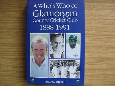 A Who's Who Of Glamorgan County Cricket Club 1888-1991 - Andrew Hignell