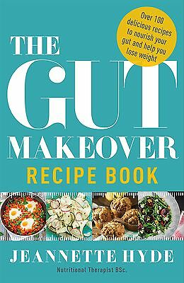 The Gut Makeover Recipe Book  by Jeanette Hyde Paperback Book 2016