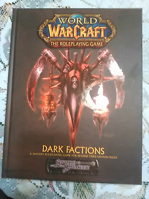 WarCraft Dark Factions - World of WarCraft The Roleplaying Game Sword Sorcery