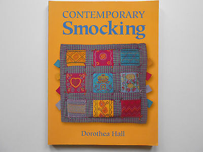 CONTEMPORARY SMOCKING by DOROTHEA HALL - LIKE NEW **free postage