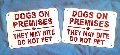 "2 signs 14"" x 10"" BEWARE OF DOGS ON PREMISES may bite Do Not Pet HEAVY aluminum"