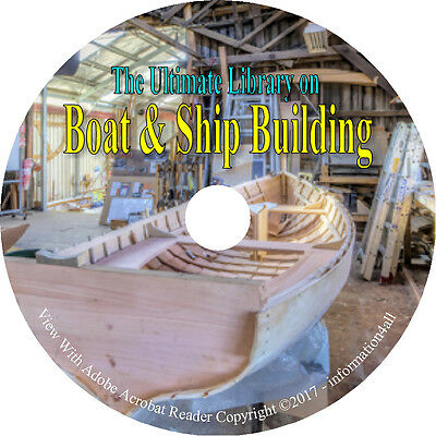 Boat & Ship Building 26 Books on CD, Homemade, How to, Woodwork, Canoe, Motor