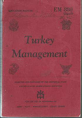 1944 Turkey Management Manual Farming Agriculture Government Armed Forces EM 880