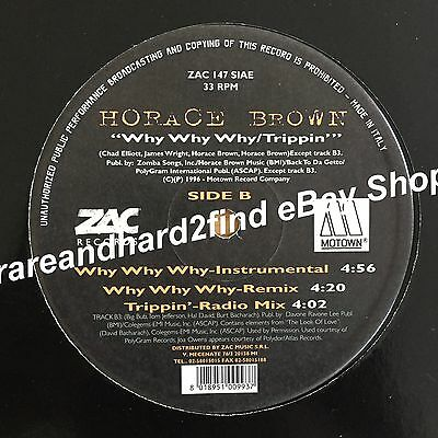 "Horace Brown WHY WHY WHY' Remix TRIPPIN' 1996 Italy Vinyl Promo 12"" Single RARE"