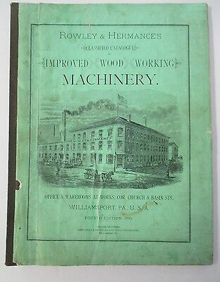 1880 ROWLEY & HERMANCE WOOD WORKING MACHINERY CATALOG  with Additions, Illus.