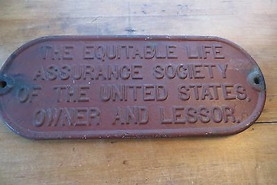 Vintage iron/steel The Equitable Life Assurance Society of U.S. Owner sign bldg