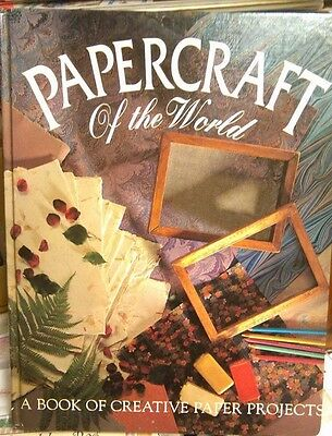 Papercraft of the World, Make your own Paper Cards, Quilling, Tracy Marsh 1993