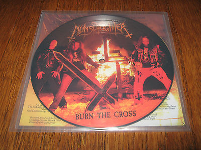 "NUNSLAUGHTER ""Burn the Cross"" PIC 7"" demoncy goatlord midnight"