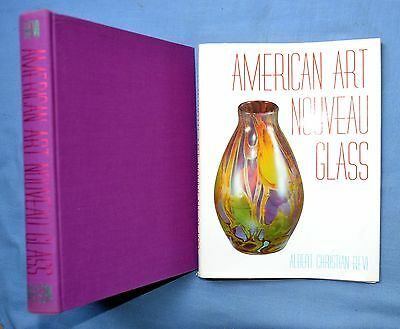 American Art Nouveau Glass: Signed Albert Christian Revi 1968 Hc/Dj Illustrated