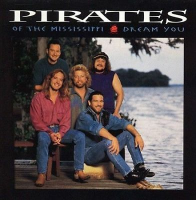 Dream You by Pirates of the Mississippi (CD, Oct-1993, Liberty)