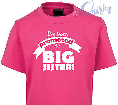 I've Been Promoted to BIG SISTER T-Shirt BABY BIRTH ANNOUNCEMENT CUSTOM MADE NEW