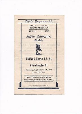 1948/49 HALIFAX FA v WOLVERHAMPTON / WOLVES X1 (Jubilee Celebration Match)