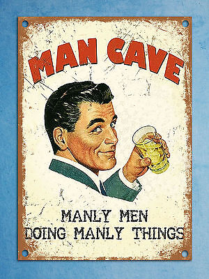 Metal plaque vintage retro style Man cave manly men tin wall den bar sign