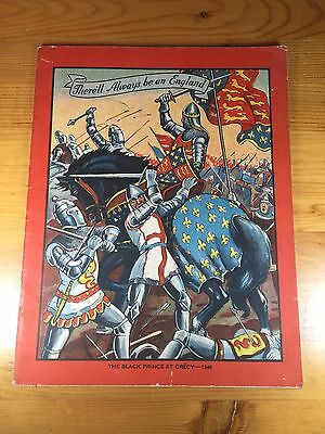 There'll Always Be An England Black Prince At Crécy 1346 School Notebook 1939