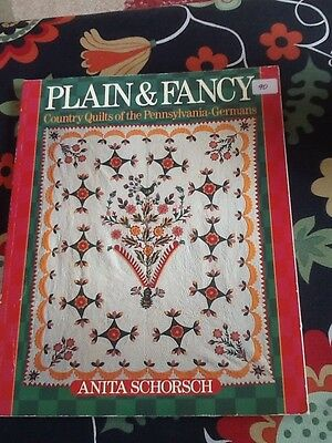 Plain And Fancy Country Quilts Of The Pennsylvania Germans