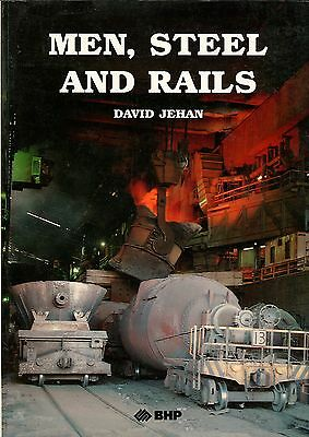 Men, Steel and Rails by David Jehan