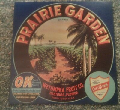 PRAIRIE GARDEN Vintage Hastings Florida Citrus Crate Label ORIGINAL 1930's