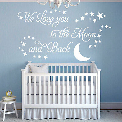 We Love you to the Moon and Back - Vinyl Wall Art Sticker