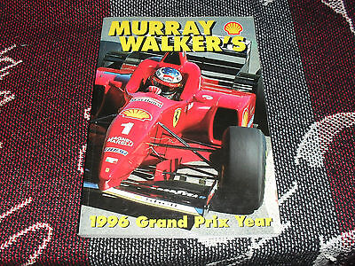 Murray Walker's 1996 Grand Prix Year - F1 Review Book
