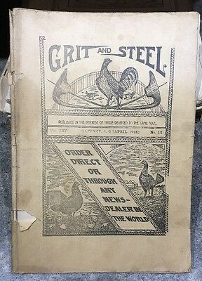 RARE April 1914 Issue Grit and Steel Farm Poultry Chicken Magazine 103 Year Old