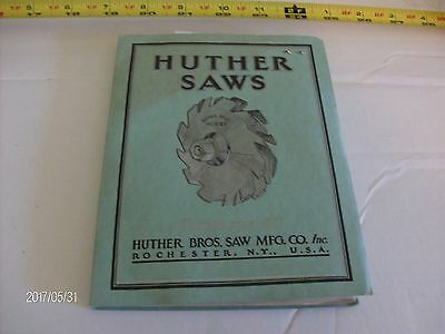 Vintage Huther Bros. Saw Mnf Co Saws Catalog Pub 1941 Illus 119 Pg  Rochester Ny