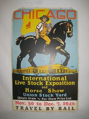 1946 Chicago Union Stock Yard Livestock Exposition & Horse Show Poster [14x22]