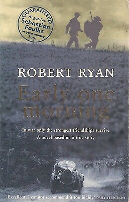 Early One Morning, Robert Ryan, French Resistance, WW2, Novel Based On Fact