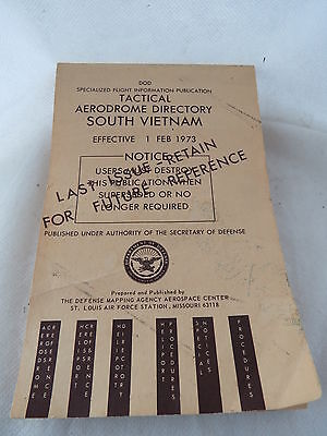 Tactical Aerodrome Directory South Vietnam 1 February 1973 - The Last issue.