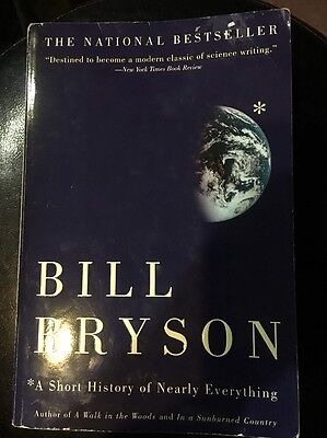 A Short History of Nearly Everything by Bill Bryson (2004, Paperback)